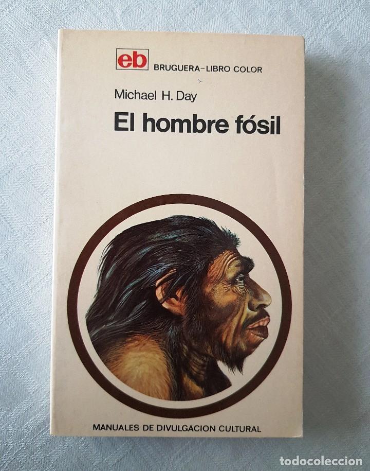EL HOMBRE FÓSIL. EDIT. BRUGUERA, 1971 (1º EDICIÓN) (Libros de Segunda Mano - Ciencias, Manuales y Oficios - Paleontología y Geología)