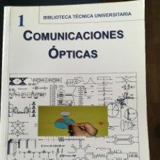 Libros de segunda mano de Ciencias: COMUNICACIONES OPTICAS-ANTONIO RODRIGUEZ SUAREZ.-BELLISCO-BIBLI.TEC. UNIVERS. 2005. Lote 118739075