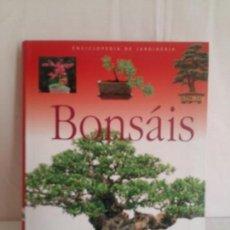 Libros de segunda mano: BONSAIS, ENCICLOPEDIA DE JARDINERIA - EDITORIAL SUSAETA. Lote 118833179