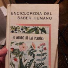 Libros de segunda mano: EL MUNDO DE LAS PLANTAS. ED MATEU 1963. Lote 118854468