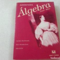 Libros de segunda mano de Ciencias: ADDENDA-ALGEBRA LINEAL BASICA-ANA MARIA DIAZ HERNANDEZ-SANZ Y TORRES-N. Lote 118893495