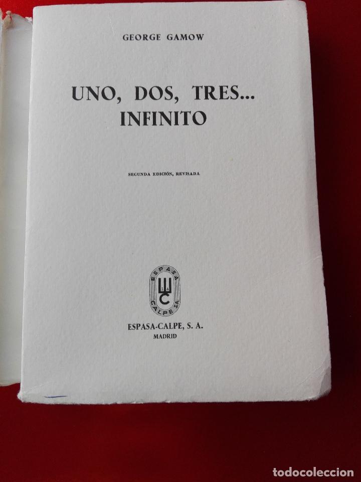 Libros de segunda mano de Ciencias: libro-uno,dos,tres...infinito-george gamow-nueva técnica-1969-espasa calpe-ver fotos - Foto 2 - 118903775