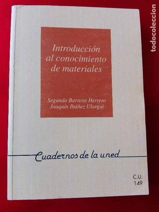 Libros de segunda mano de Ciencias: introducción al conocimiento de materiales-cuadernos uned-1996-3ªreimpresión-buen estado-ver fotos. - Foto 6 - 118948215