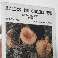 Libros de segunda mano: BOLETS DE CATALUNYA. I. 1982. 50 LÀMINES. Lote 119109239