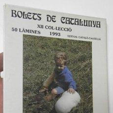 Libros de segunda mano: BOLETS DE CATALUNYA. XII. 1993. 50 LÀMINES. Lote 119110007