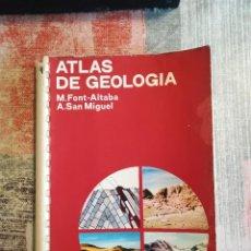 Libros de segunda mano: ATLAS DE GEOLOGÍA - M. FONT-ALTABA / A. SAN MIGUEL - EDICIONES JOVER 1975. Lote 119128207