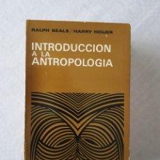 Libros de segunda mano: INTRODUCCIÓN A LA ANTROPOLOGÍA. EDICIÓN DE 1972. Lote 119187583