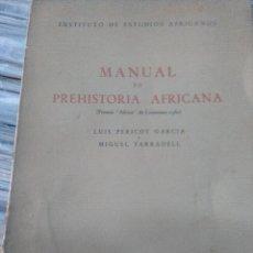 Libros de segunda mano: MANUAL DE PREHISTORIA AFRICANA. Lote 119261075