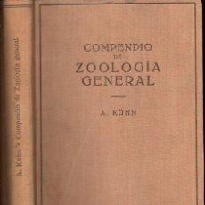 Libros de segunda mano: KUHN : COMPENDIO DE ZOOLOGÍA GENERAL (LABOR, 1953). Lote 119320207