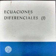 Libros de segunda mano de Ciencias: JESÚS MUÑOZ DÍAZ, ECUACIONES DIFERENCIALES (I), EDICIONES UNIVERSIDAD, . Lote 119367167