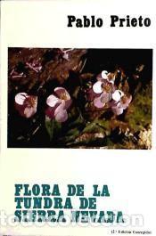 FLORA DE LA TUNDRA DE SIERRA NEVADA – PABLO PRIETO (Libros de Segunda Mano - Ciencias, Manuales y Oficios - Biología y Botánica)