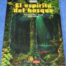 Libros de segunda mano: EL ESPÍRITU DEL BOSQUE - FRANCISCO FERNANDEZ NAVAL - EVEREST (2002). Lote 119586031