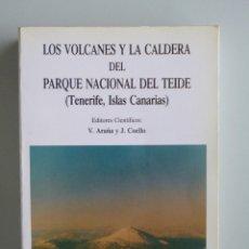 Livres d'occasion: LOS VOLCANES Y LA CALDERA DEL PARQUE NACIONAL DEL TEIDE // SERIE TÉCNICA ICONA // 1989. Lote 119664251