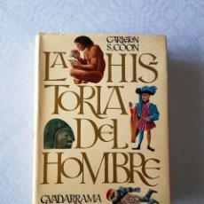 Libros de segunda mano: LA HISTORIA DEL HOMBRE. CARLETON S. COON. 1968 (1ª EDICIÓN). Lote 119904315