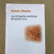 Libros de segunda mano de Ciencias: DENNIS SHASHA - LAS INTRIGANTES AVENTURAS DEL DOCTOR ECCO - RBA DESAFÍOS MATEMÁTICOS, PRECINTADO. Lote 119934839