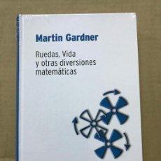 Libros de segunda mano de Ciencias: RUEDAS, VIDA Y OTRAS DIVERSIONES MATEMÁTICAS / MARTIN GARDNER - RBA DESAFÍOS MATEMÁTICOS, PRECINTADO. Lote 119936183