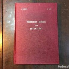 Libros de segunda mano de Ciencias: TECNOLOGÍA GENERAL PARA INGENIEROS - J. ROSIQUE JIMÉNEZ; P. COCA REBOLLEDO. Lote 119891956