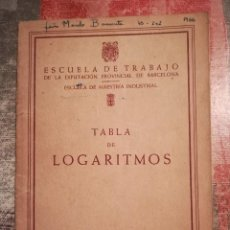 Libros de segunda mano de Ciencias - Tabla de logaritmos - Escuela de Trabajo de la Diputación Provincial de Barcelona - 1959 - 119988311
