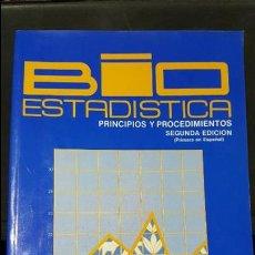 Libros de segunda mano de Ciencias: BIO ESTADISTICA, BIOESTADISTICA.PRINCIPIOS Y PROCEDIMIENTOS. Lote 120021959