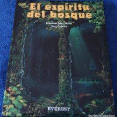 Libros de segunda mano: EL ESPÍRITU DEL BOSQUE - FRANCISCO FERNANDEZ NAVAL - EVEREST (2003). Lote 120102507