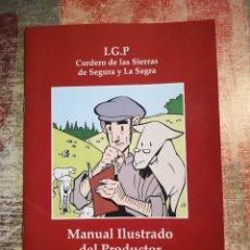 Libros de segunda mano: MANUAL ILUSTRADO DEL PRODUCTOR - I.G.P. CORDERO DE LAS SIERRAS DE SEGURA Y LA SAGRA. Lote 120105955