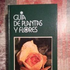 Libros de segunda mano: GUÍA DE PLANTAS Y FLORES - FRANCESCO BIANCHINI / AZZURRA CARRARA PANTANO. Lote 120114619