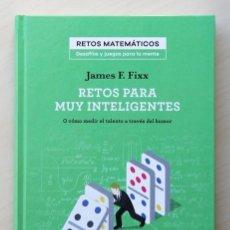 """Libros de segunda mano de Ciencias: RETOS PARA MUY INTELIGENTES. O COMO MEDIR EL TALENTO A TRAVÉS DEL HUMOR. (NUEVO) - """"FIXX, JAMES F."""". Lote 120184043"""
