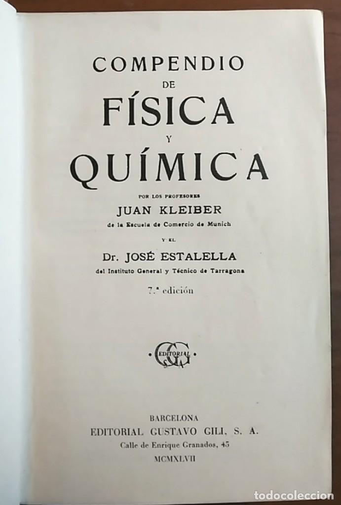 Libros de segunda mano de Ciencias: Juan Kleiber - José Estalella . Compendio de física y química - Foto 2 - 120425283