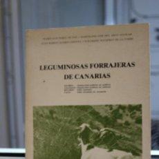 Libros de segunda mano: LEGUMINOSAS FORRAJERAS DE CANARIAS, PEDRO LUIS PEREZ DE PAZ Y OTROS. CANARIAS 1986. Lote 120448875