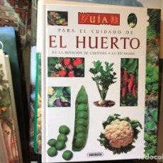 Libros de segunda mano: GUIA PARA EL CUIDADO DEL HUERTO. EMILE LISCH. Lote 179211297