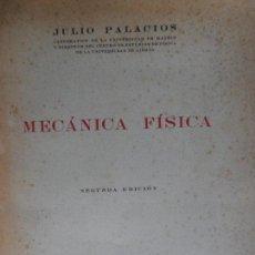 Libros de segunda mano de Ciencias: MECANICA FISICA JULIO PALACIOS MADRID 1949 . Lote 120581631