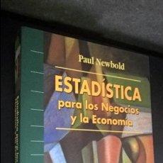 Libros de segunda mano de Ciencias: ESTADÍSTICA PARA LOS NEGOCIOS Y LA ECONOMÍA. PAUL NEWBOLD. Lote 120656159