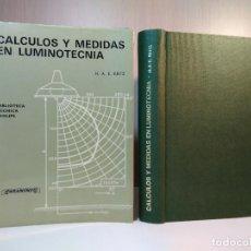 Libros de segunda mano de Ciencias: CÁLCULOS Y MEDIDAS EN LUMINOTECNIA, H. A. E. KEITZ. ED. PARANINFO, MADRID, 1974. ISBN 8428305765. . Lote 120670243