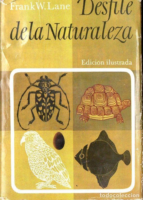 FRANK LANE : DESFILE DE LA NATURALEZA (PLAZA JANÉS, 1965) (Libros de Segunda Mano - Ciencias, Manuales y Oficios - Biología y Botánica)