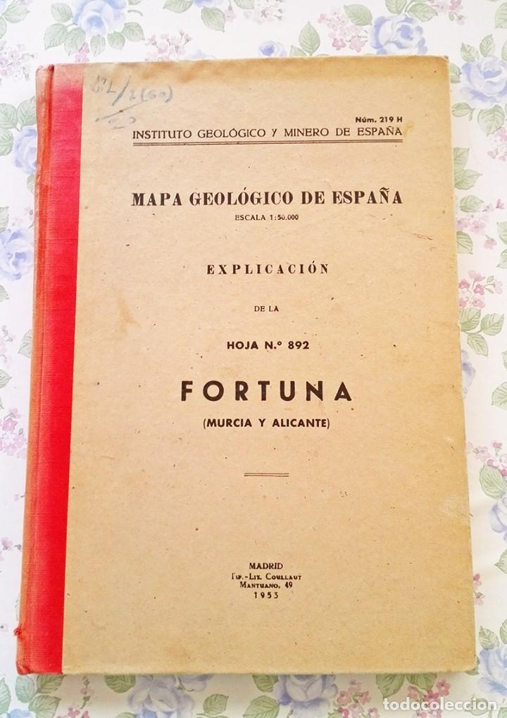 1953 MAPA GEOLOGICO FORTUNA MURCIA Y ALICANTE GEOLOGIA GEOGRAFIA (Libros de Segunda Mano - Ciencias, Manuales y Oficios - Paleontología y Geología)