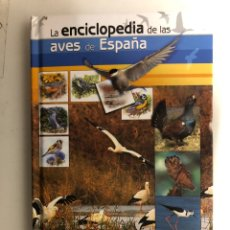 Libros de segunda mano: LA ENCICLOPEDIA DE LAS AVES DE ESPAÑA. FUNDACIÓN BBVA- SEO/BIRDLIFE. INCLUYE DVD.. Lote 120831206