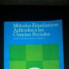 Libros de segunda mano de Ciencias: METODOS ESTADISTICOS APLICADOS A LAS CIENCIAS SOCIALES.GENE V GLASS/JULIAN C STANLEY.ESTADISTICA. Lote 120840703