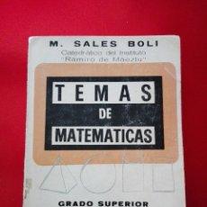 Libros de segunda mano de Ciencias - libro-temas de matemáticas-grado superior-contestados y resueltos-m.sales boli-1968-Gºdel Toro Edito - 120918587