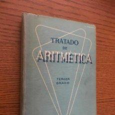 Libros de segunda mano de Ciencias: TRATADO DE ARITMÉTICA TERCER GRADO. 1958. EDICIONES BRUÑO.. Lote 121033695
