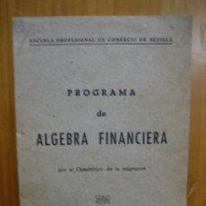 Libros de segunda mano de Ciencias: ALGEBRA FINANCIERA. Lote 121073063