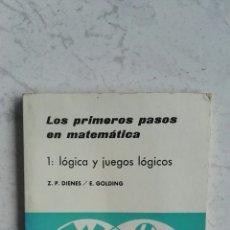 Libros de segunda mano de Ciencias: LOS PRIMEROS PASOS EN MATEMÁTICAS 1: LÓGICA Y JUEGOS LÓGICOS. Lote 121081484