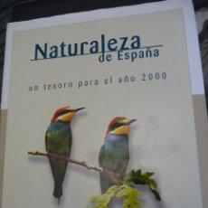 Libros de segunda mano: NATURALEZA DE ESPAÑA UN TESORO PARA EL AÑO 2000 DEBATE TAPA DURA 1998,279 PP. . Lote 121093871