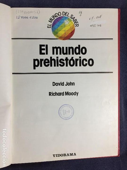 Libros de segunda mano: EL MUNDO PREHISTORICO JOHN MOODY VIDORAMA 31,5X23,5CMS - Foto 5 - 121101523