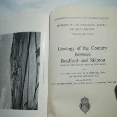 Libros de segunda mano: GEOLOGY OF THE COUNTRY BETWEEN BRADFORD AND SKIPTON, EN INGLÉS, 1953. Lote 121111175