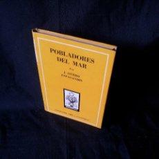 Libros de segunda mano: J. OTERO ESPASANDIN - POBLADORES DEL MAR - COLECCION ORO 3 - ATLANTIDA 3ª EDICION 1954. Lote 121154511