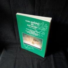 Libros de segunda mano: LUIS VILLAR - FLORA MEDICINAL DEL ALTO GALLEGO (PIRINEO ARAGONES) - 2006 -FIRMADO POR EL AUTOR. Lote 121235395