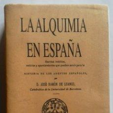 Libros de segunda mano de Ciencias: LA ALQUIMIA EN ESPAÑA. Lote 121283219