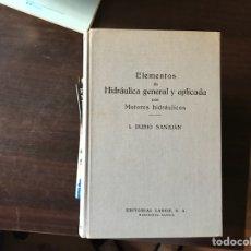 Libros de segunda mano de Ciencias: ELEMENTOS DE HIDRÁULICA GENERAL Y APLICADA. I. RUBIO. Lote 121313420