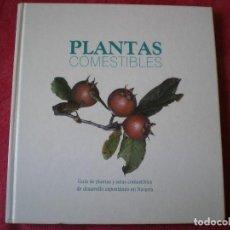 Libros de segunda mano: PLANTAS Y SETAS COMESTIBLES DE DESARROLLO ESPONTÁNEO EN NAVARRA. LUIS MIGUEL GARCÍA BONA.. Lote 121434135