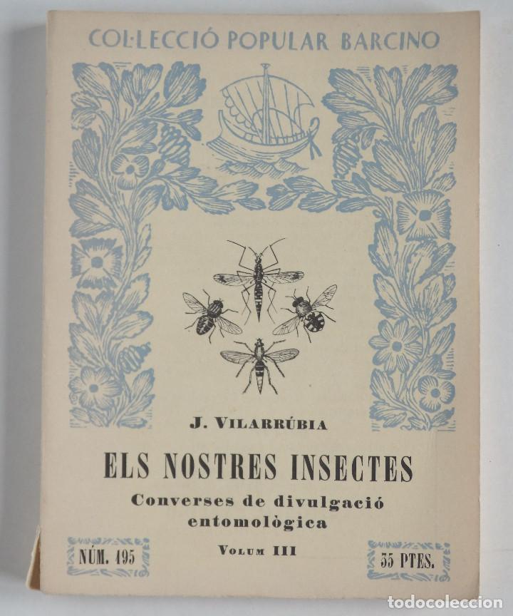 ELS NOSTRES INSECTES – CONVERSES DE DIVULGACIÓ ENTOMOLÒGICA - COLECCIÓ POPULAR BARCINO (Libros de Segunda Mano - Ciencias, Manuales y Oficios - Biología y Botánica)